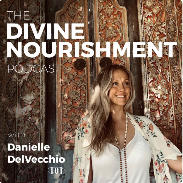 The Divine Nourishment Podcast